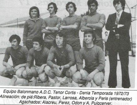 Integrantes del Balonmano Tenor Curtis la temporada 1972/73, el origen del Club Balonmano Denia.